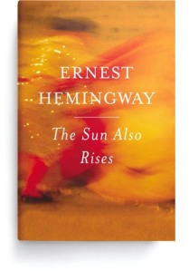 Book Cover for The Sun Also Rises by Ernest Hemingway